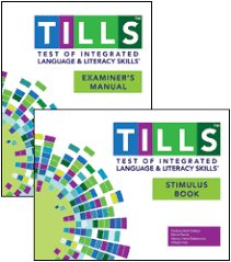 TILLS - Test of Integrated Language & Literacy Skills